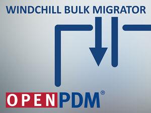 Windchill Bulk Migrator - OpenPDM Migrate